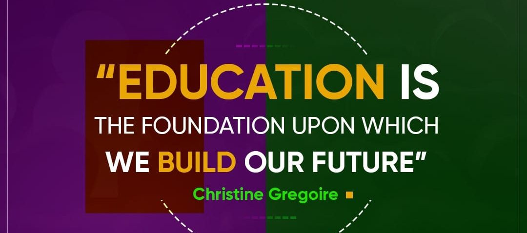 Education is the foundation of a better future.