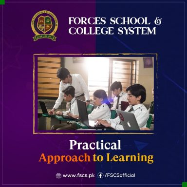 Forces School & College System focuses on a practical approach to learning.