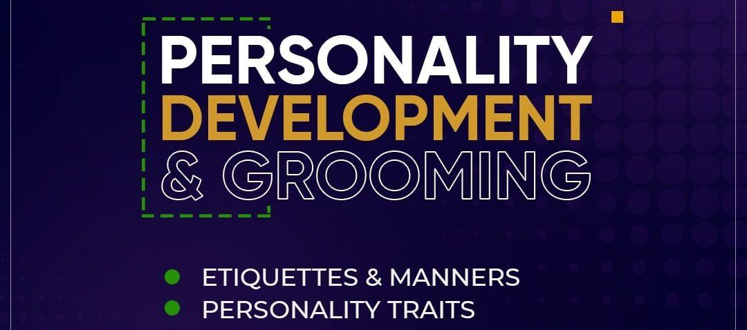 Personality Development & Grooming.