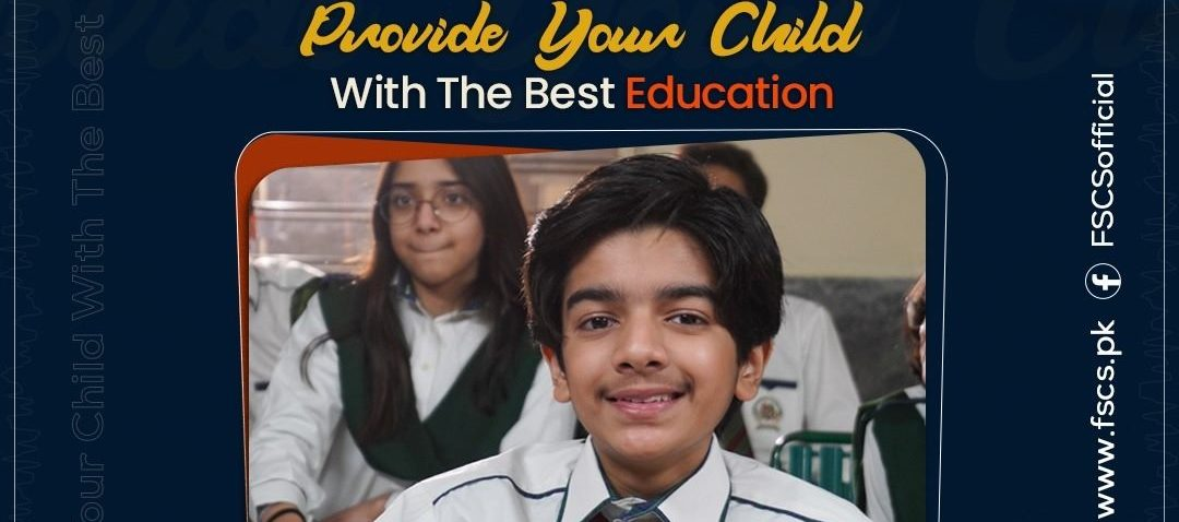 Provide your child with the best education