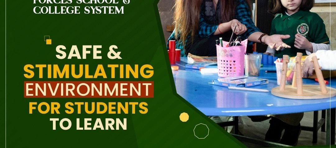 Safe and stimulating learning environment